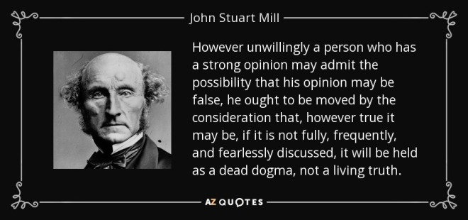 quote-however-unwillingly-a-person-who-has-a-strong-opinion-may-admit-the-possibility-that-john-stuart-mill-125-26-67